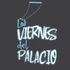 viernesPalacio
