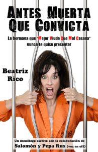 Teatro: Antes Muerta que Convicta @ Teatro Municipal de Torrevieja