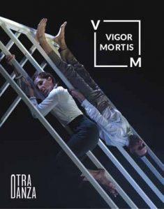 Danza: Vigor Mortis @ Teatro Municipal de Torrevieja