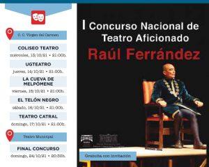 """I Concurso Nacional de Teatro Aficionado """"Raúl Ferrández"""" @ Centro Cultural Virgen del Carmen"""