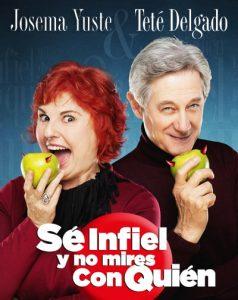 """""""Sé infiel y no mires con quién"""" con Josema Yuste y Teté Delgado. @ Teatro Municipal de Torrevieja"""
