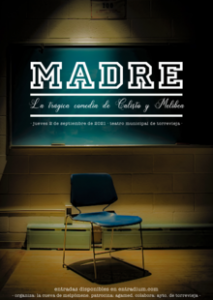 Teatro: Madre @ TeatroMunicipal